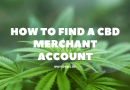How to Find a CBD Merchant Account