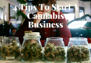 4 Tips To Start A Cannabis Business