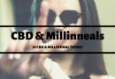 CBD & Millennials: Is CBD a Millennial Thing?