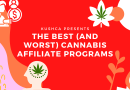 The Best (and Worst) Cannabis Affiliate Programs