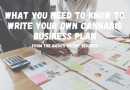What you Need to Know to Write Your Own Cannabis Business Plan